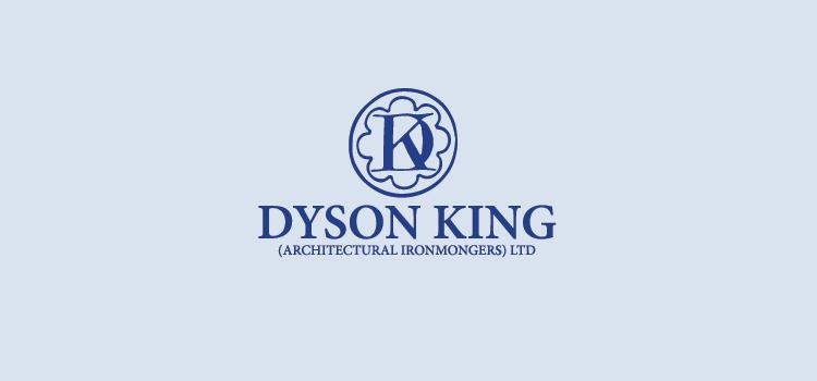 Dyson King Architectural Iron Mongers Ltd